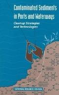 Contaminated Sediments in Ports and Waterways Cleanup Strategies and Technologies