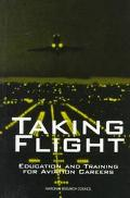 Taking Flight:educ.+train.f/aviation...