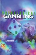 Pathological Gambling A Critical Review