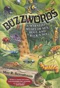 Buzzwords: A Scientist Muses on Sex, Bugs, and Rock 'n' Roll - May R. Berenbaum - Hardcover