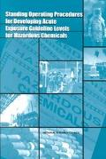 Standard Operating Procedures for Developing Acute Exposure Guideline Levels for Hazardous C...