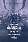 Airliner Cabin Environment and the Health of Passengers and Crew