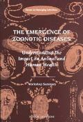 Emergence of Zoonotic Diseases Understanding the Impact on Animal and Human Health  Workshop...