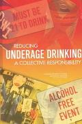 Reducing Underage Drinking A Collective Responsibility