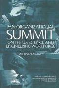 Pan-Organizational Summit on the U.S. Science and Engineering Workforce Meeting Summary