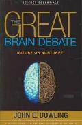 Great Brain Debate Nature Or Nuture?