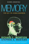 Memory The Key to Consciousness