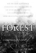 Wormwood Forest A Natural History of Chernobyl
