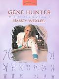 Gene Hunter The Story of Neruopsychologist Nancy Wexler
