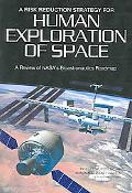 Risk Reduction Strategy for Human Exploration of Space Areview of Nasa's Bioastronautics Roa...
