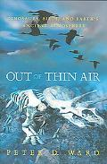 Out of Thin Air Dinosaurs, Birds, And Earth's Ancient Atmosphere