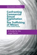 Confronting Commercial Sexual Exploitation and Sex Trafficking of Minors in the United State...