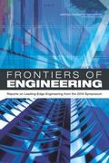 Frontiers of Engineering : Reports on Leading-Edge Engineering from the 2014 Symposium