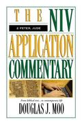 2 Peter, Jude the Niv Application Commentary