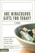 Are Miraculous Gifts for Today Four Views