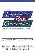 Expositor's Bible Commentary With the New International Version 1,2 Thessalonians/1,2 Timoth...