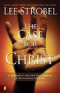 Case for Christ A Journalist's Personal Investigation of the Evidence for Jesus (Larger Pap ...