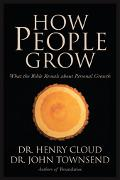 How People Grow What the Bible Reveals About Personal Growth