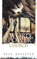 The Word and Power Church - Douglas Banister - Hardcover
