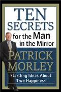 The Ten Secrets for the Man in the Mirror