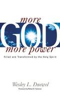 More God, More Power: Filled and Transformed by the Holy Spirit