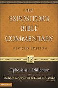 Expositor's Bible Commentary Ephesians - Philemon