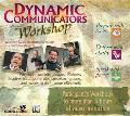 Dynamic Communicators Workshop Participant's Workbook Prepare With Focus, Deliver With Clarity, Speak With Power