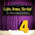 Lights, Drama, Worship! Plays, Sketches, and Readings for the Church