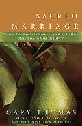 Sacred Marriage What If God Designed Marriage to Make Us Holy More Than to Make Us Happy