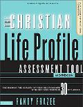 Christian Life Profile Assessment Tool Discovering The Quality of Your Relationships with Go...