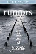 Rumors of Another World What on Earth Are We Missing?