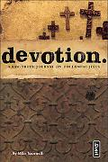 Devotion A Raw Truth Journal on Following Jesus