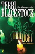 True Light A Restoration Novel