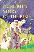 Hurlbut's Story of the Bible for Young and Old A Continuous Narrative of the Scriptures Told...