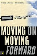 Moving On-moving Forward A Guide for Pastors in Transition