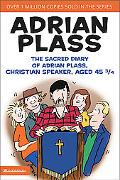 Sacred Diary of Adrian Plass, Christian Speaker, Aged 45 3/4
