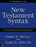 Workbook for New Testament Syntax Companion to Basics of New Testament Syntax and Greek Gram...