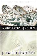 Words and Work of Jesus Christ