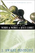 Harmony of the Words and Works of Jesus Christ From the New International Version