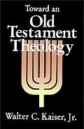 Toward an Old Testament Theology