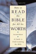 How to Read the Bible for All It's Worth A Guide to Understanding the Bible