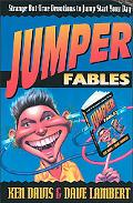 Jumper Fables Strange-But-True Devotions to Jump-Start Your Day