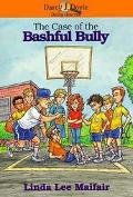 The Case of the Bashful Bully - Linda Lee Maifair - Paperback