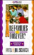 Are Families Forever?: Understanding Your Family