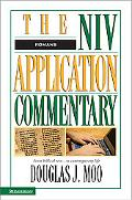Romans The Niv Application Commentary  From Biblical Text...to Contemporary Life