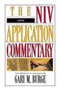 John The Niv Application Commentry  From Biblical Text ... to Contemporary Life
