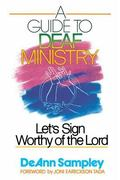 Guide to Deaf Ministry Let's Sign Worthy of the Lord