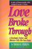 Love Broke through: The True Story of Tom Stribling