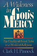 Wideness in God's Mercy The Finality of Jesus Christ in a World of Religions