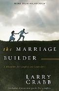 Marriage Builder A Blueprint for Couples and Counselors  Now With Discussion Guide for Couples